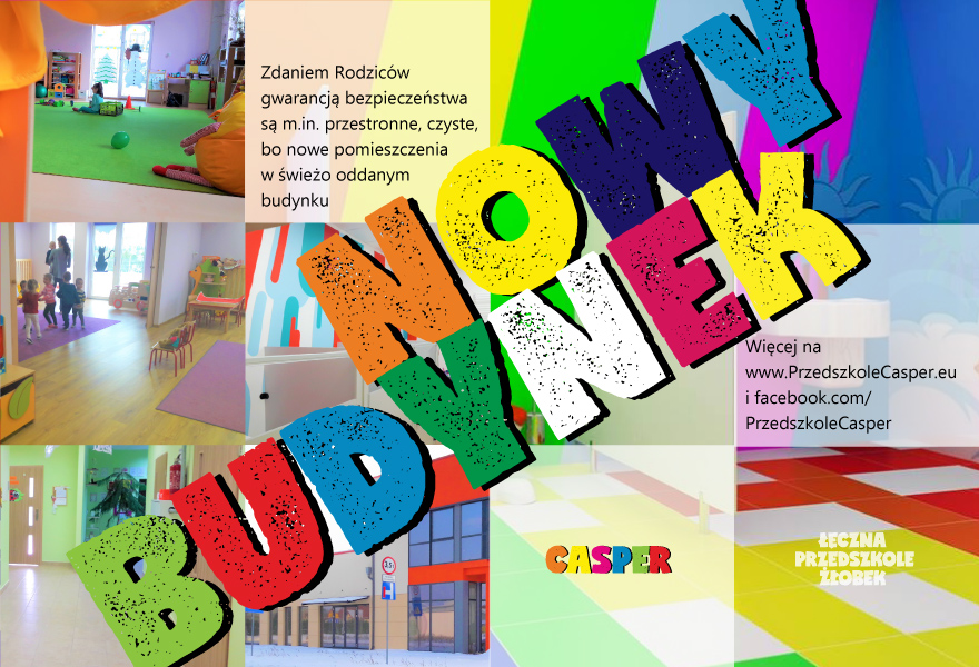 Przedszkole w Łęcznej, Casper, nowy budynek